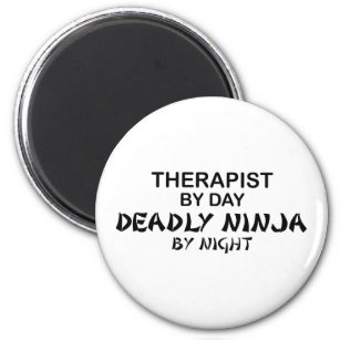 Therapist Deadly Ninja by Night Magnet