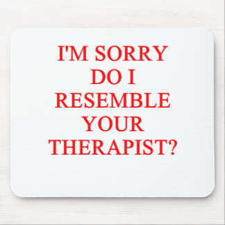 THERAPIST MOUSE PAD