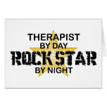 Therapist Rock Star by Night Greeting Card