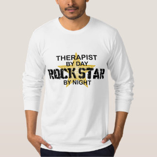 Therapist Rock Star by Night T-Shirt