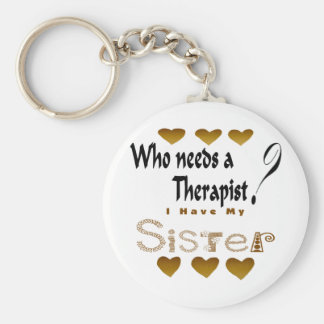 Therapist Sister Keychain