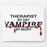 Therapist Vampire by Night Mouse Pads