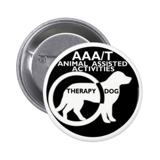 THERAPY DOG ANIMAL ASSISTED ACTIVITIES PINBACK BUTTON