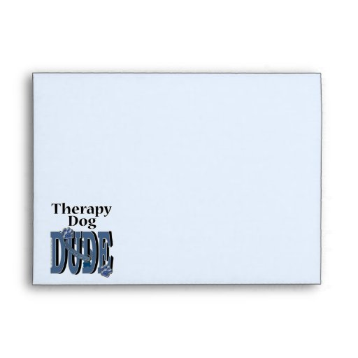 Therapy Dog DUDE Envelopes
