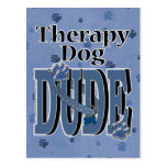 Therapy Dog DUDE Postcard