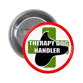 THERAPY DOG HANDLER PINBACK BUTTON