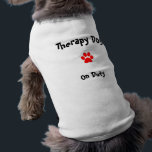 """Therapy Dog on duty T-Shirt<br><div class=""""desc"""">Therapy dog on duty tshirt</div>"""