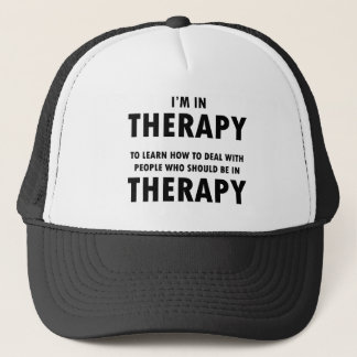 Therapy Humor Black Font Trucker Hat