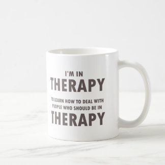 Therapy Humor Brown Font Coffee Mug