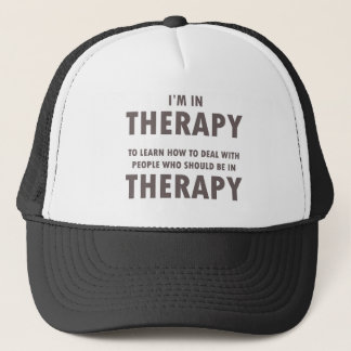 Therapy Humor Brown Font Trucker Hat