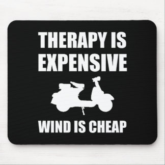 Therapy Is Expensive Wind Is Cheap Moped Mouse Pad