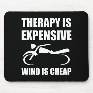 Therapy Is Expensive Wind Is Cheap Motorcycle Mouse Pad