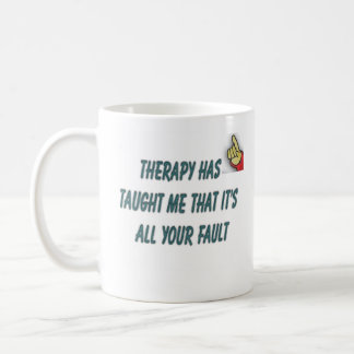 therapy quote coffee mug