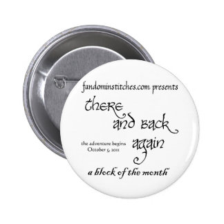 There and Back Again - A Block of the Month Pinback Button