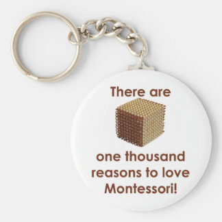 There are 1000 Reasons to Love Montessori Keychain