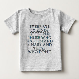 There are 10 kinds of people... infant t-shirt