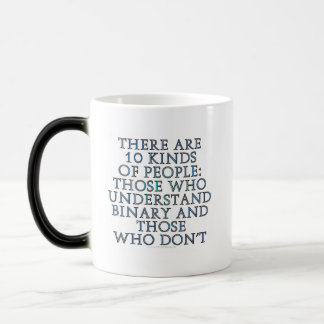 There are 10 kinds of people... magic mug