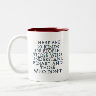 There are 10 kinds of people... coffee mug