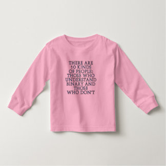 There are 10 kinds of people... toddler t-shirt
