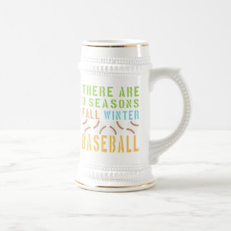 There Are 3 Seasons Fall Winter Baseball Beer Stein