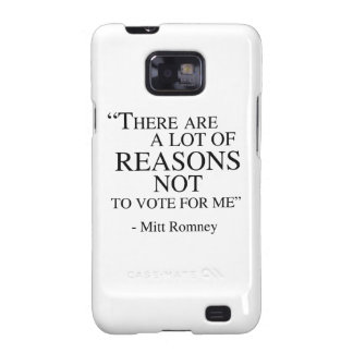 There are a lot of reasons not to vote for me samsung galaxy cases