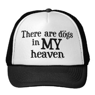 there are dogs in my heaven trucker hat