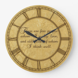 There Are Few Whom I Love Round Wall Clocks
