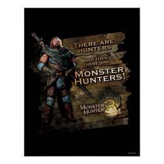 There are Hunters, and then there are... Poster