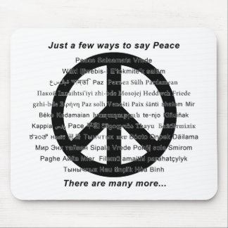 There are many ways to say peace with symbol mousepad