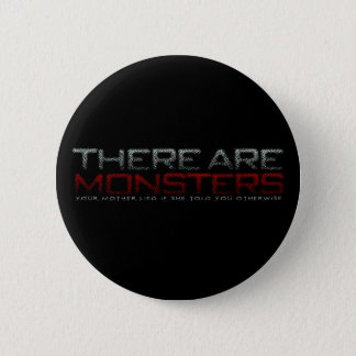There are monsters... button