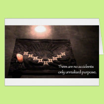 there are no accidents only unrealized purpose card