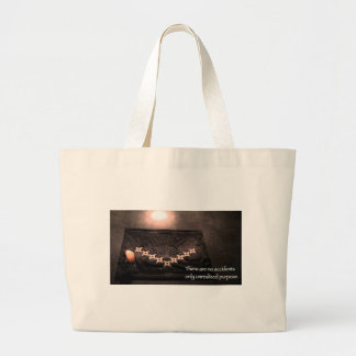 there are no accidents only unrealized purpose large tote bag