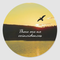 There Are No Coincidences Classic Round Sticker