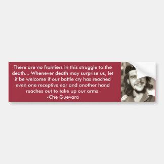 """""""There are no Frontiers"""" Che Quote Bumper Sticker"""