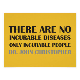 There Are No Incurable Diseases... Poster