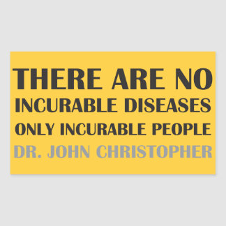 There Are No Incurable Diseases Sticker