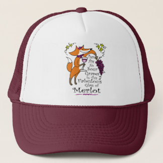 There Are No Sour Grapes in this Merlot! Trucker Hat