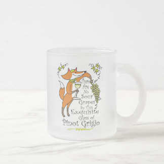 There Are No Sour Grapes in this Pinot Grigio! Frosted Glass Coffee Mug