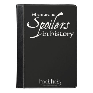 There are no spoilers in history - Kindle Cover