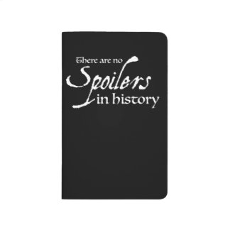 There are no spoilers in history - Notebook