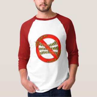 There are no tears in baseball Shirt