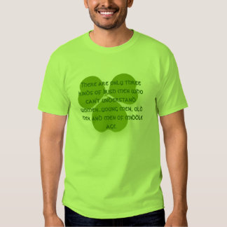 There are only three kinds of Irish men who can't T-Shirt
