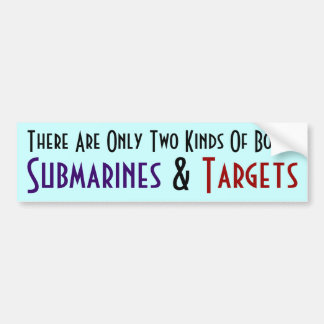 There are only Two kinds of Boats... Car Bumper Sticker