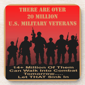 There Are Over 20 Million US Military Veterans Coaster