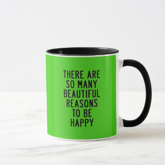 THERE ARE SO MANY REASONS TO BE HAPPY HAPPINESS QU MUG