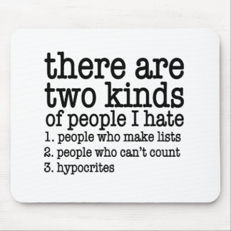 there are two kinds of people mouse pad