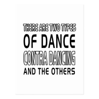 There Are Two Types Of Dance Contra Dancing Postcard