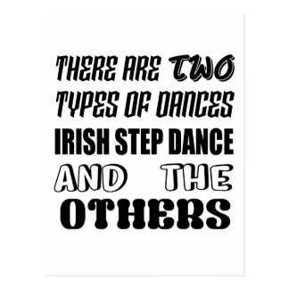 There are two types of Dance  Irish Step  and othe Postcard