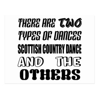 There are two types of Dance  Scottish Country dan Postcard