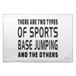 There Are Two Types Of Sports Base Jumping Place Mats